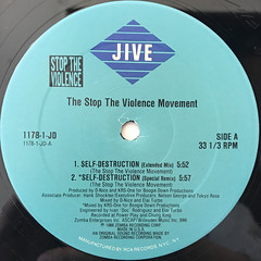 THE STOP THE VIOLENCE MOVEMENT:SELF DESTRUCTION(LABEL SIDE-A)