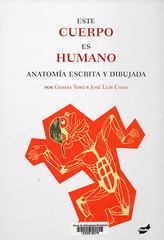 Grassa Toro y José Luis Cano, Este cuerpo es humano