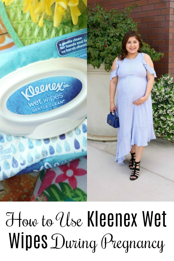 How to Use Kleenex Wet Wipes During Pregnancy #Kleenexwetwipes