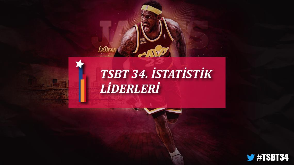 TSBT 34. sezon istatistik liderleri