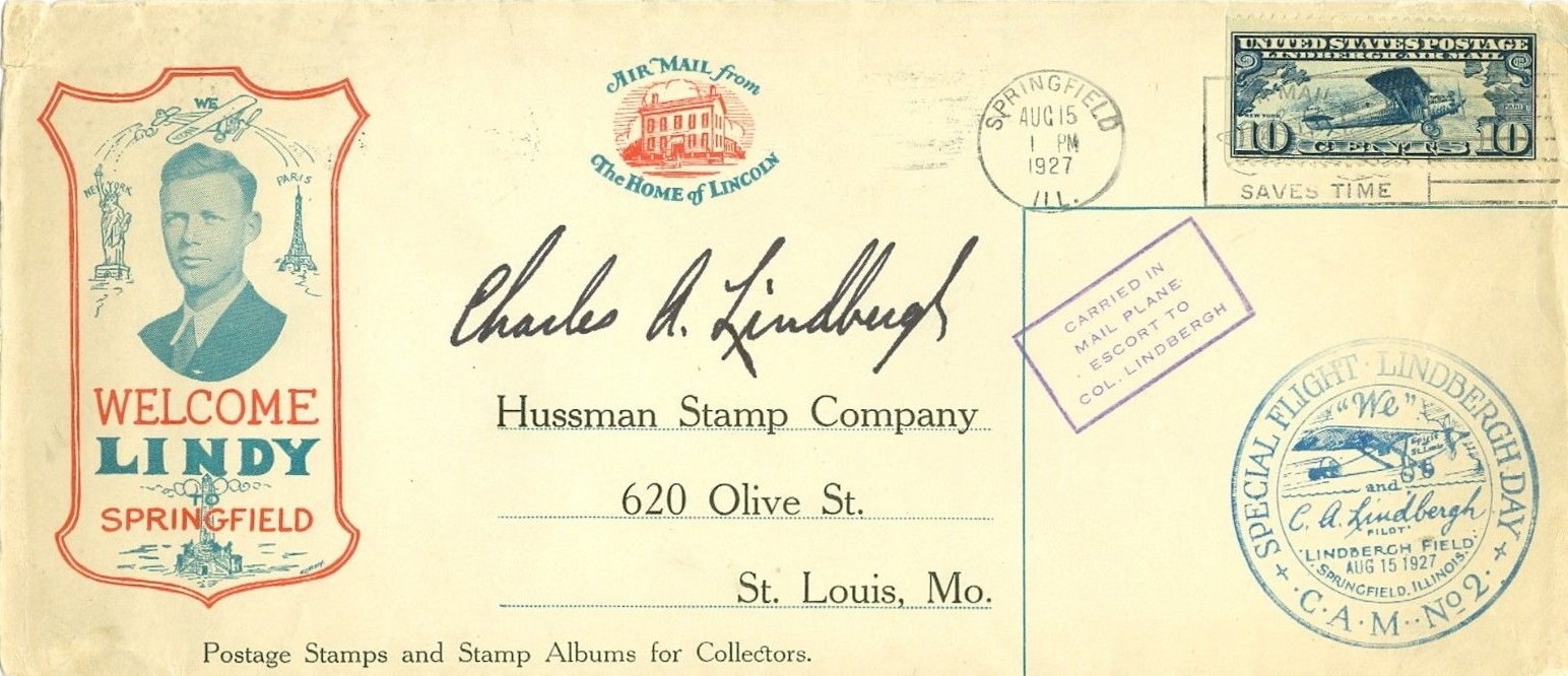 Cover flown on the Contract Air Mail Route No. 2 special flight by Charles Lindbergh from Springfield, Illinois, to St. Louis, Missouri, on August 15, 1927. Autographed by Lindbergh.