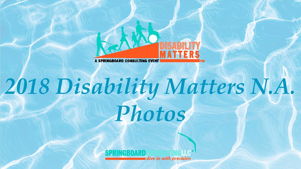 2018 Disability Matters N.A.