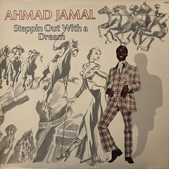AHAMAD JAMAL:STEPPIN OUT WITH A DREAM(JACKET A)