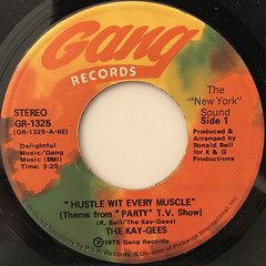 THE KAY-GEES:HUSTLE WIT EVERY MUSCLE(LABEL SIDE-A)