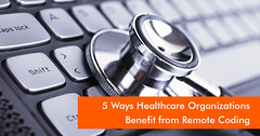 5-ways-healthcare-organizations-benefit-from-remote-coding