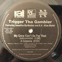 TRIGGER THE GAMBLER:MY CREW CAN'T GO FOR THAT(LABEL SIDE-B)