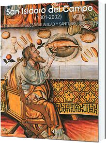 San Isidoro del Campo 1301 2002 Fortaleza Espiritualidad y Santuario del Poder