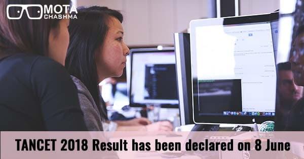 tancet 2018 result has been declared on 8 june
