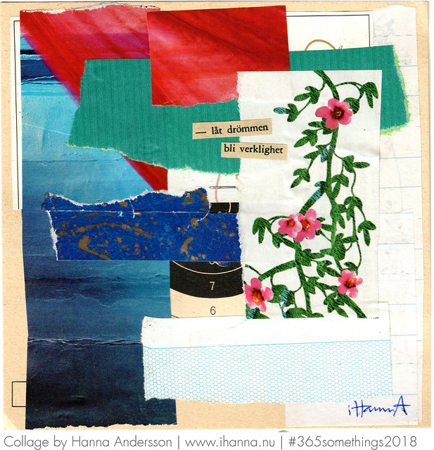 Dreams turned to reality - Collage no 829, made by iHanna #365somethings2018