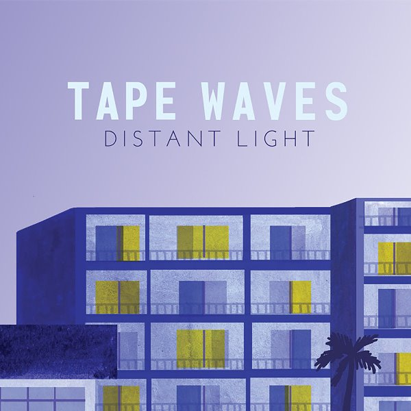 Tape Waves - Distant Light