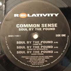 COMMON SENSE:SOUL BY THE POUND(LABEL SIDE-A)