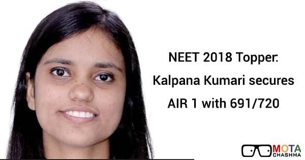 know neet 2018 topper air 1 kalpana kumaris preparation strategy