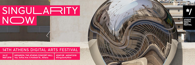*/Athens Digital Arts Festival 2018 | SINGULARITY NOW