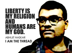 Liberty is my religion and humans are my God. Abhijit Naskar Humanitarian Quote Poster