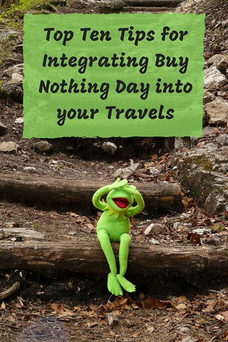 Top Ten Tips for Integrating Buy Nothing Day into your Travels
