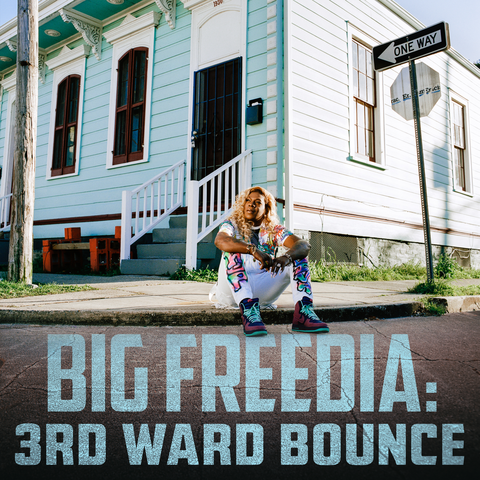 Big Freeda - 3rd Ward Bounce