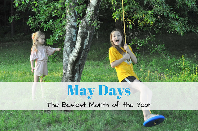 May Days - The Busiest Month of the Year
