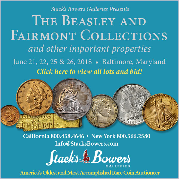 Stacks-Bowers E-Sylum ad 2018-05-27 Fairmont
