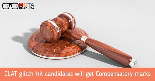 clat glitch hit candidates will get compensatory marks