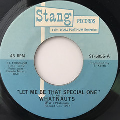 WHATNAUTS:LET ME BE THE SPECIAL ONE(LABEL SIDE-A)