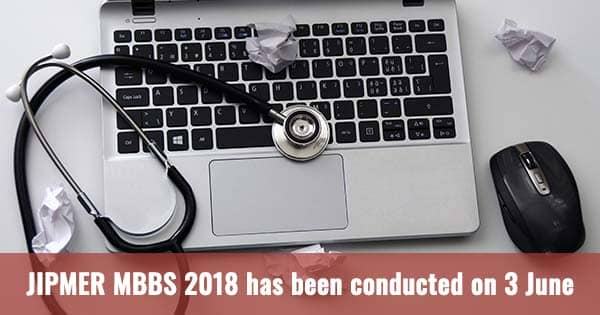 jipmer mbbs 2018 has been conducted on 3 june