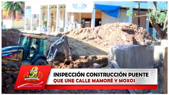inspeccion-construccion-puente-que-une-calle-mamore-y-moxos