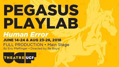 Theatre UCF: Human Error – A Main-Stage Production of the Pegasus PlayLab