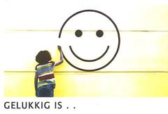 GELUKKIG IS . .