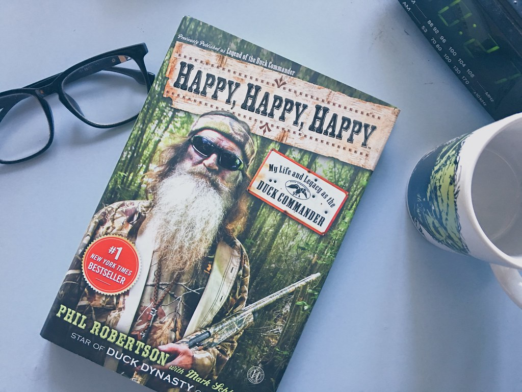 #ReadingWithCort: Happy, Happy, Happy by Phil Robertson (book of the month)
