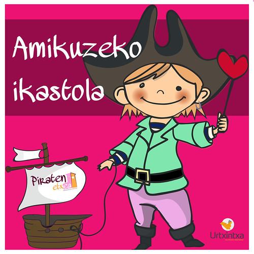 Pirata Egonaldia- Amikuzeko eskola 2018-06-04 / 2018-06-05