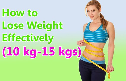 How to Lose Weight Effectively (10 kg-15 kgs)