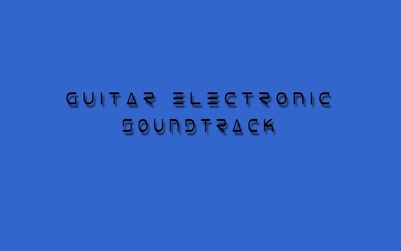 Guitar electronic soundtrack