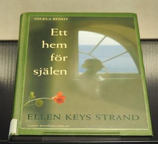 Ett hem för själen : Ellen Keys Strand / Ingela Bendt