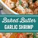 Programme du régime  : Crevettes à l'ail et au beurre cuites au four, parfaites là-bas ou délicieuses ...