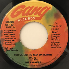 THE KAY-GEES:YOU'VE GOT TO KEEP ON BUMPIN'(LABEL SIDE-A)