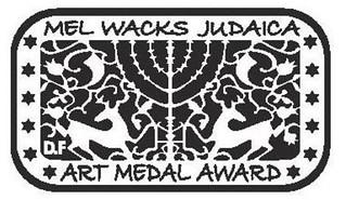 Mel Wacks Judaica Art Medal Award jpg