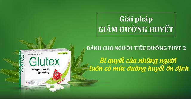 Glutex sản phẩm giảm và ổn định đường huyết từ tinh chất lá Xoài