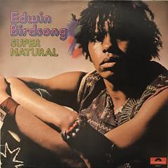 EDWIN BIRDSONG:SUPER NATURAL(JACKET A)