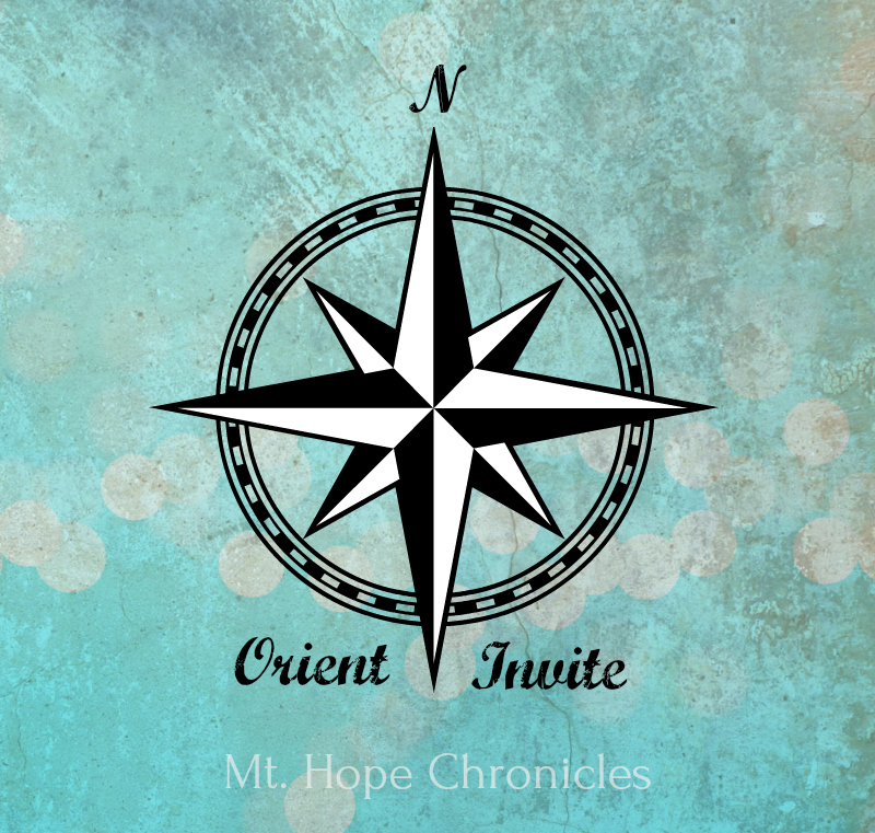 Orient and Invite @ Mt. Hope Chronicles