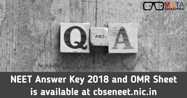 neet answer key 2018 and omr sheet is available at cbseneet nic in
