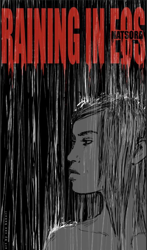 """RainingInEos"""