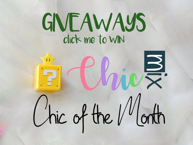 giveaway chic of the month