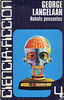 George Langelaan, Robots pensantes