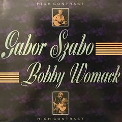 GABOR SZABO, BOBBY WOMACK:HIGH CONTRAST(JACKET A)