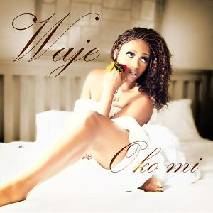 [MP3 Download] Waje – Oko Mi