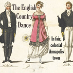 The English Country Dance in fair, colonial Annapolis town