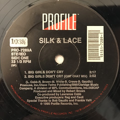 SILK & LACE:BIG GIRLS DON'T CRY(LABEL SIDE-A)
