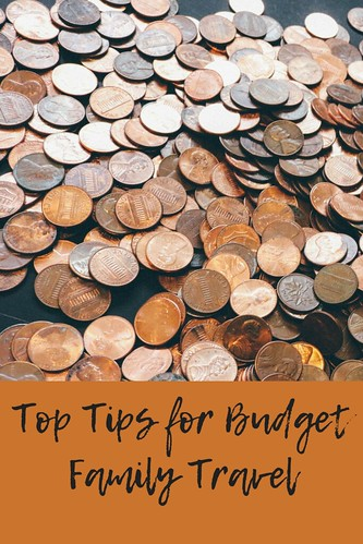 Top Tips for Budget Family Travel