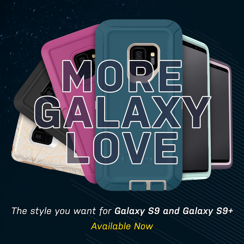 More Galaxy Love:  OtterBox Full Cases for Galaxy S9, Galaxy S9+