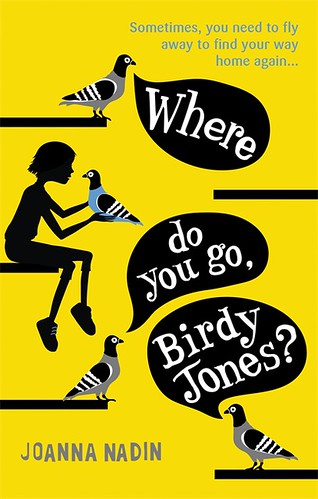 Joanna Nadin, Where do you go, Birdy Jones?